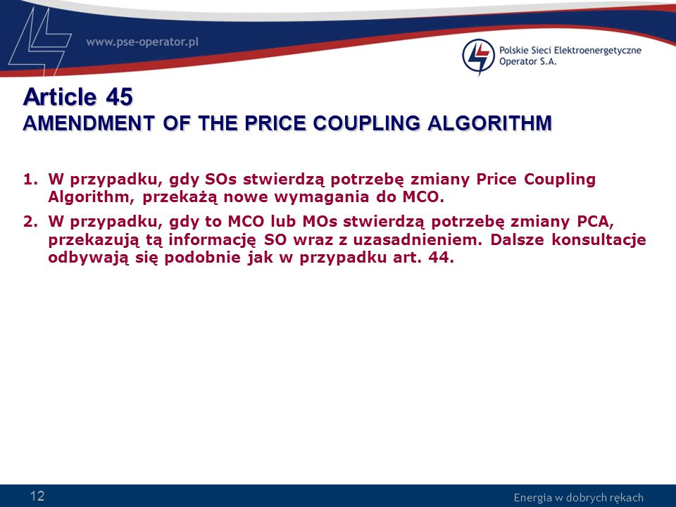 Article 45 AMENDMENT OF THE PRICE COUPLING ALGORITHM