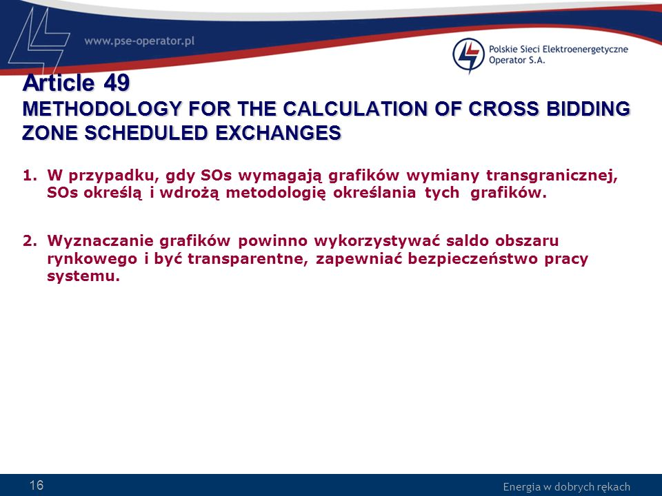 Article 49 METHODOLOGY FOR THE CALCULATION OF CROSS BIDDING ZONE SCHEDULED EXCHANGES