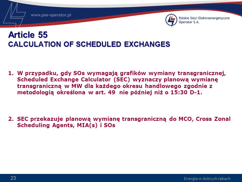 Article 55 CALCULATION OF SCHEDULED EXCHANGES