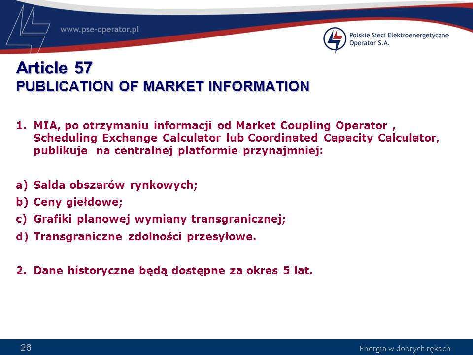 Article 57 PUBLICATION OF MARKET INFORMATION