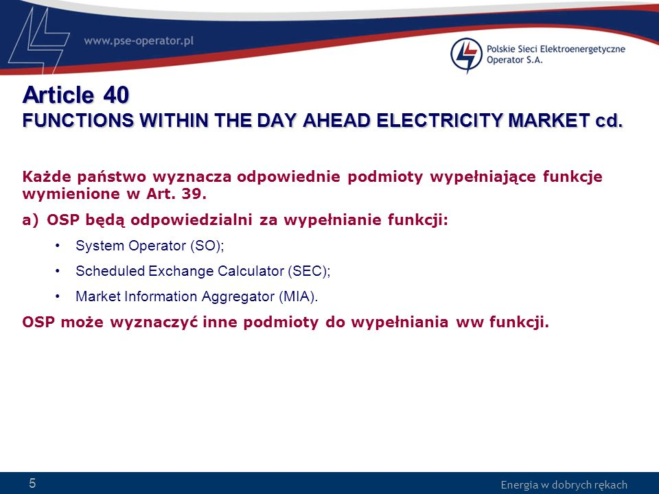 Article 40 FUNCTIONS WITHIN THE DAY AHEAD ELECTRICITY MARKET cd.