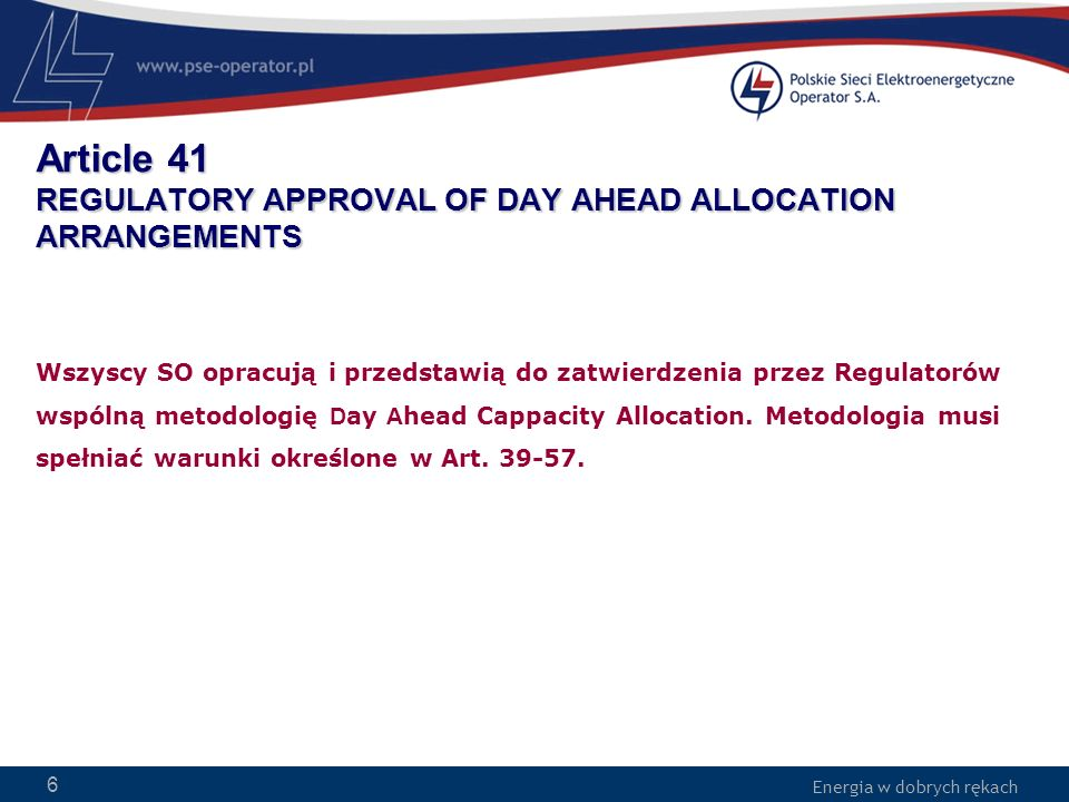 Article 41 REGULATORY APPROVAL OF DAY AHEAD ALLOCATION ARRANGEMENTS