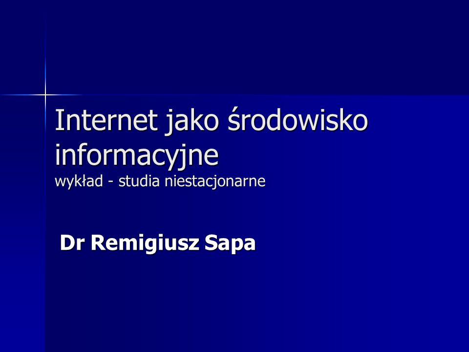 Internet jako środowisko informacyjne wykład - studia niestacjonarne