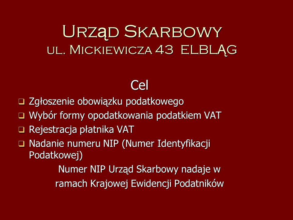 Urząd Skarbowy ul. Mickiewicza 43 ELBLĄG