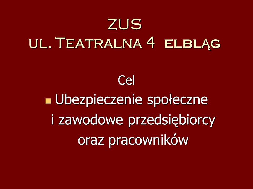 ZUS ul. Teatralna 4 ELBLĄG