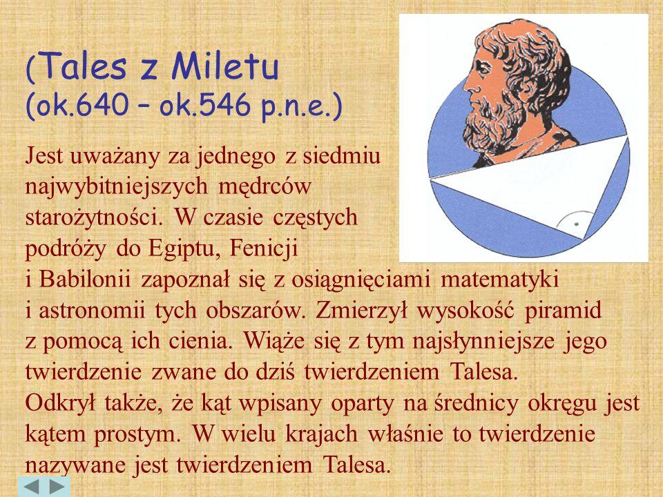 (Tales z Miletu (ok.640 – ok.546 p.n.e.)