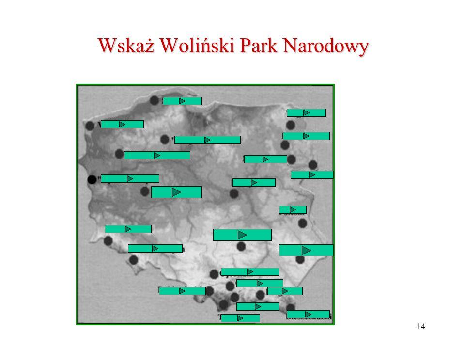 Wskaż Woliński Park Narodowy