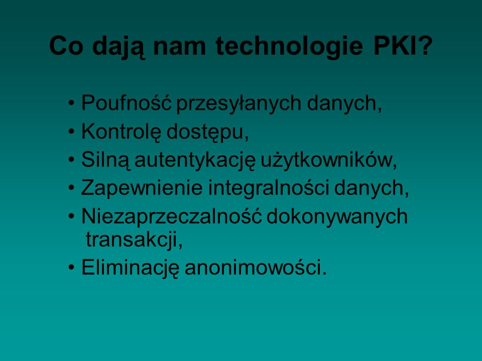Co dają nam technologie PKI