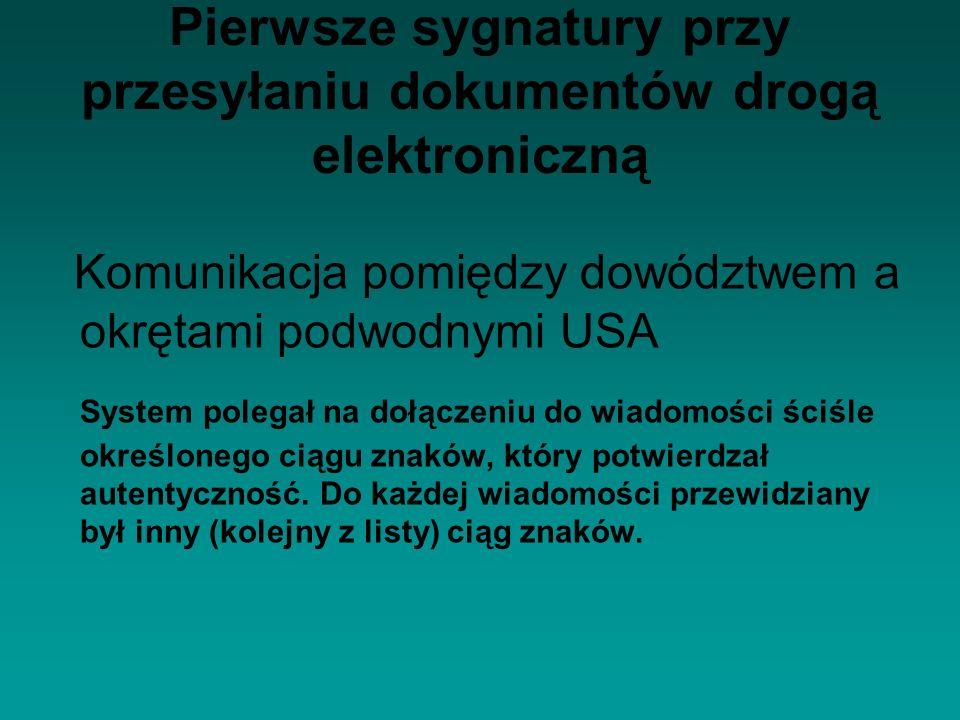 Pierwsze sygnatury przy przesyłaniu dokumentów drogą elektroniczną
