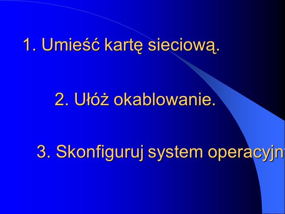 3. Skonfiguruj system operacyjny.