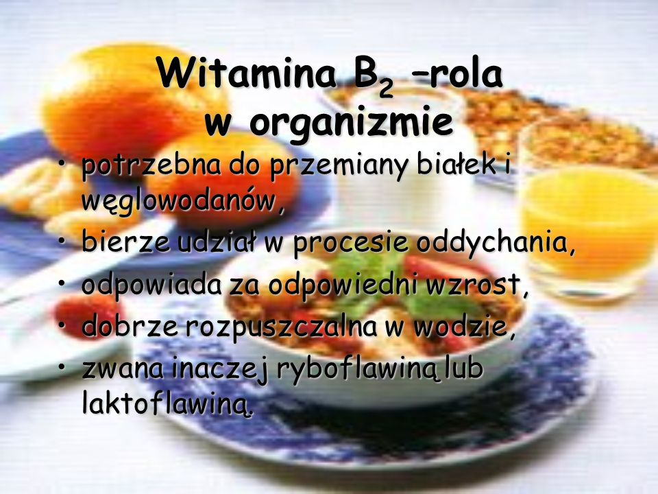 Witamina B2 –rola w organizmie
