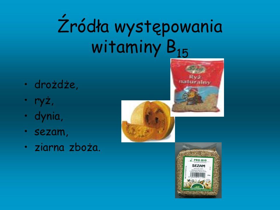 Źródła występowania witaminy B15