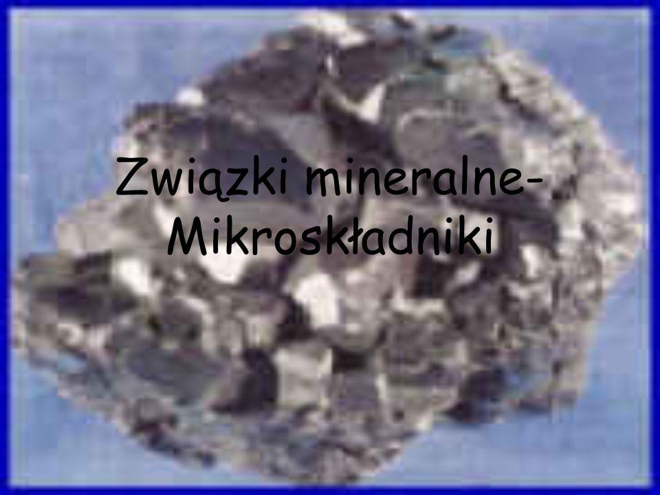 Związki mineralne- Mikroskładniki