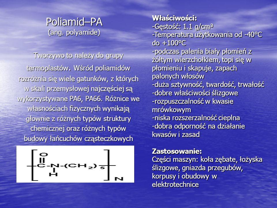 Poliamid–PA (ang. polyamide)