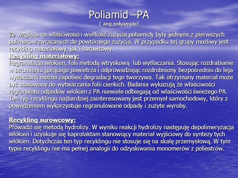 Poliamid –PA ( ang.polyamide)