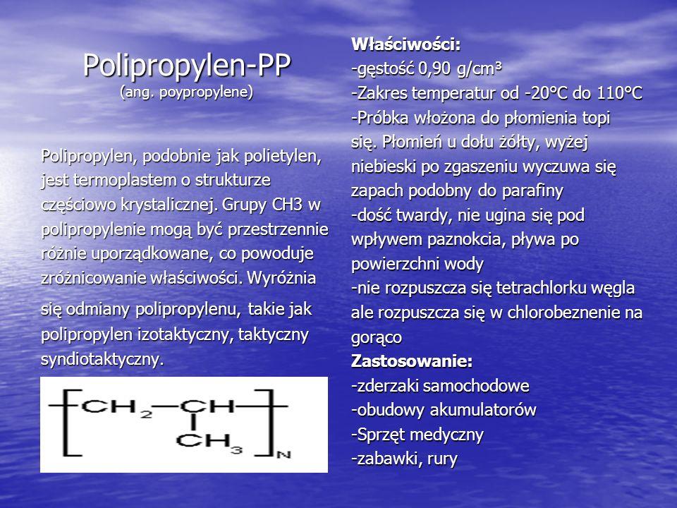 Polipropylen-PP (ang. poypropylene)