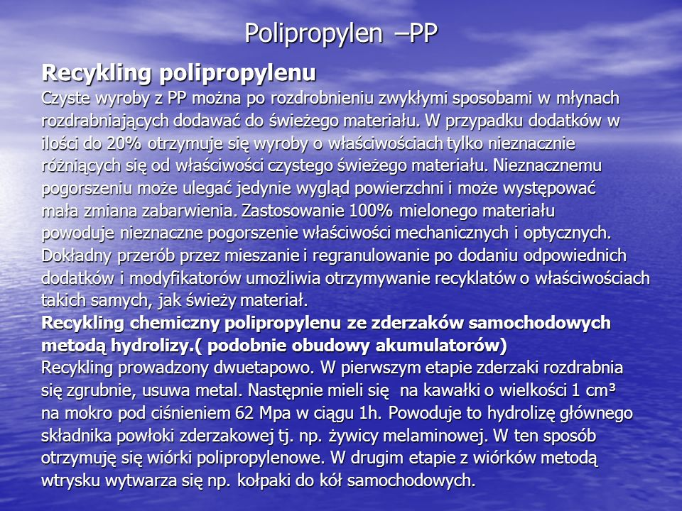 Polipropylen –PP Recykling polipropylenu