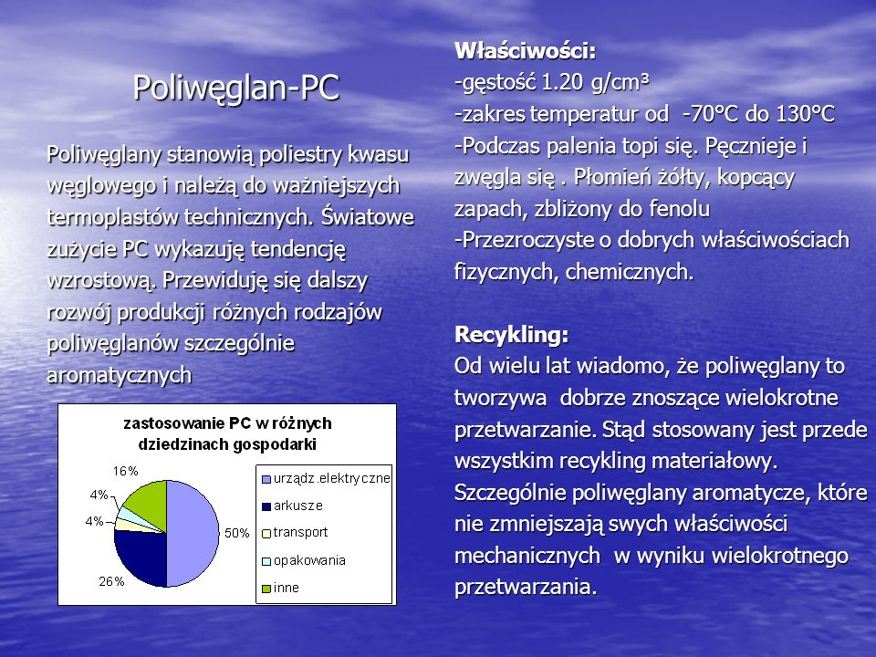 Poliwęglan-PC Właściwości: -gęstość 1.20 g/cm³