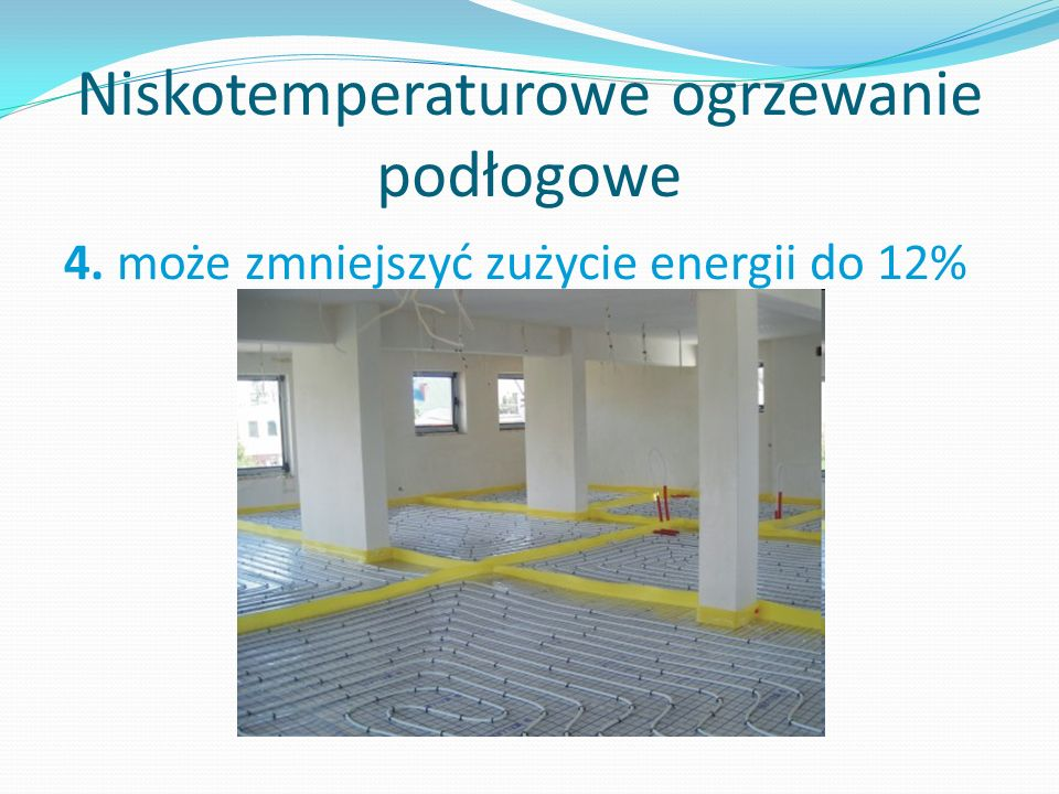 Niskotemperaturowe ogrzewanie podłogowe