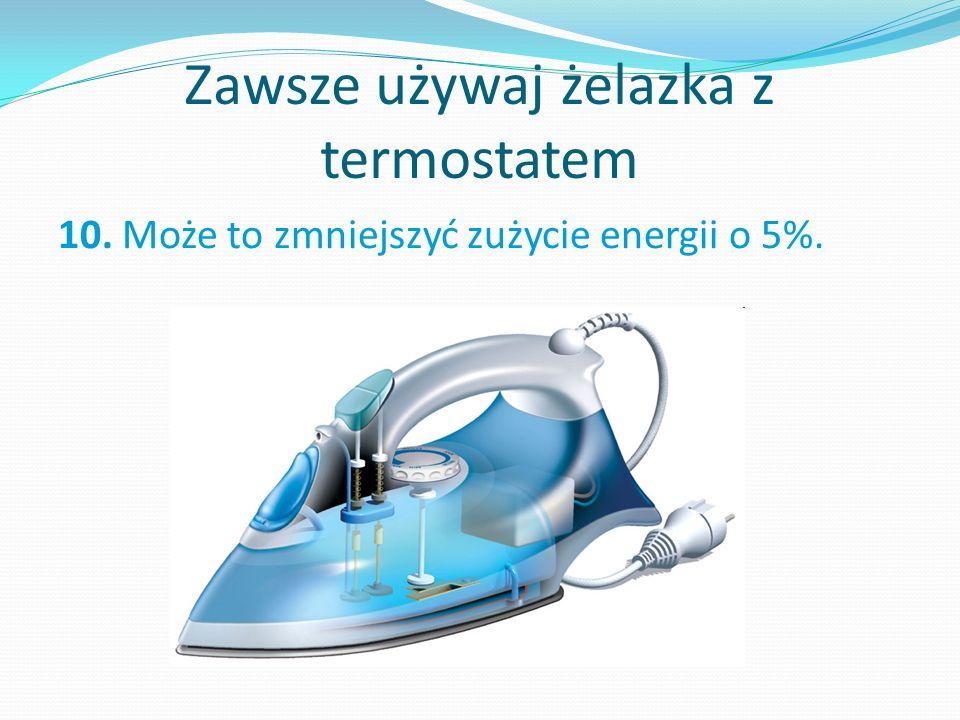 Zawsze używaj żelazka z termostatem
