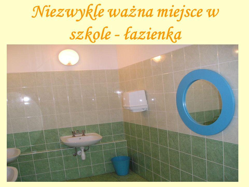 Niezwykle ważna miejsce w szkole - łazienka