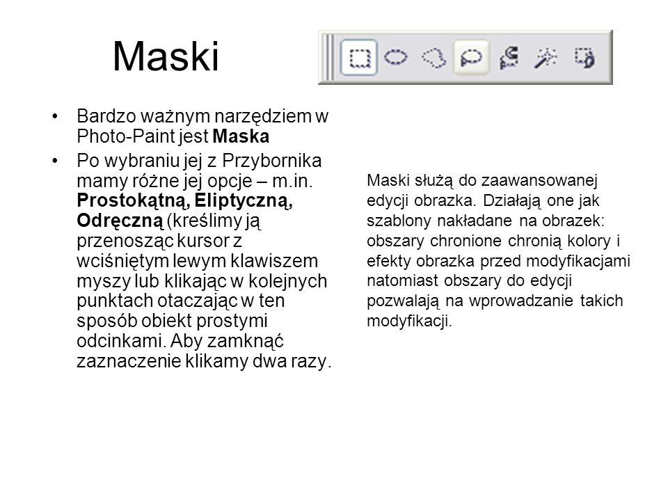 Maski Bardzo ważnym narzędziem w Photo-Paint jest Maska