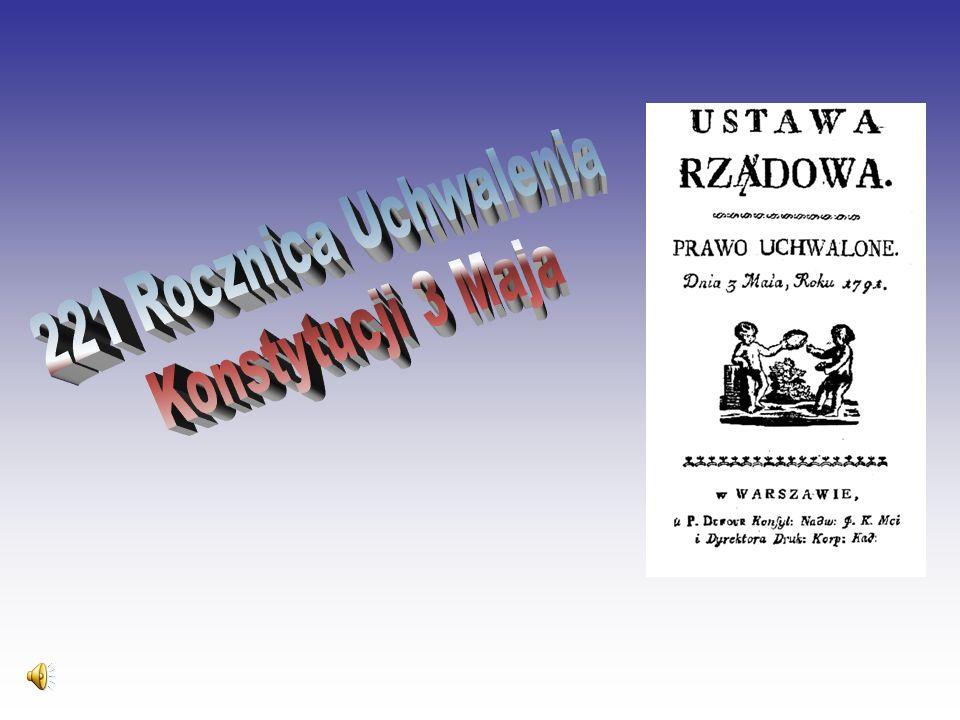 221 Rocznica Uchwalenia Konstytucji 3 Maja