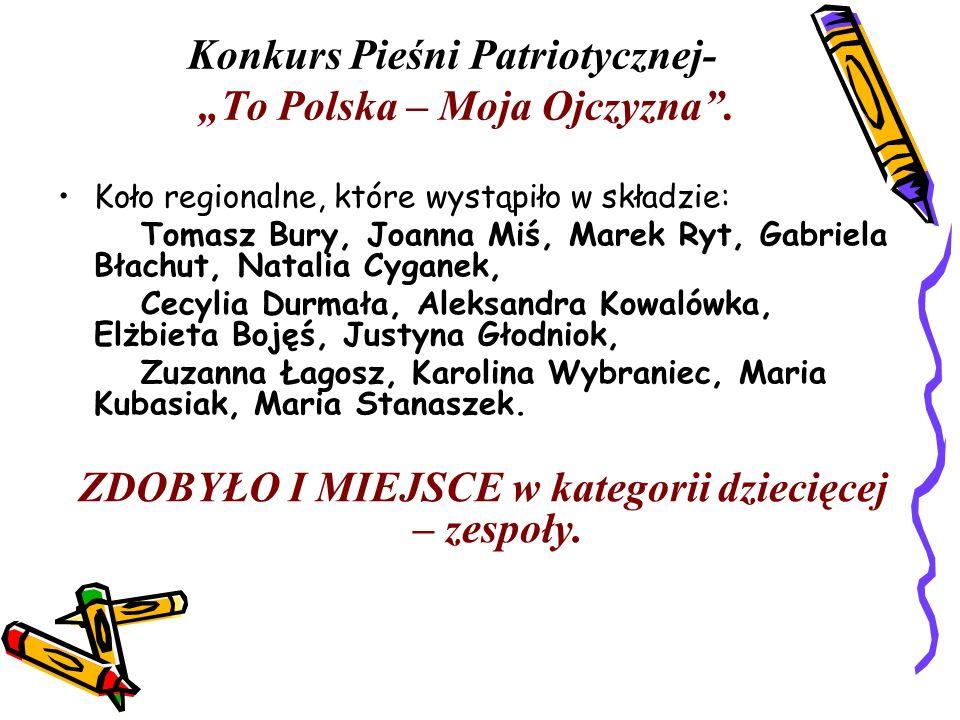 """Konkurs Pieśni Patriotycznej- """"To Polska – Moja Ojczyzna ."""