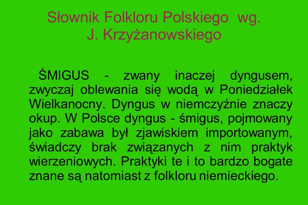 Słownik Folkloru Polskiego wg. J. Krzyżanowskiego