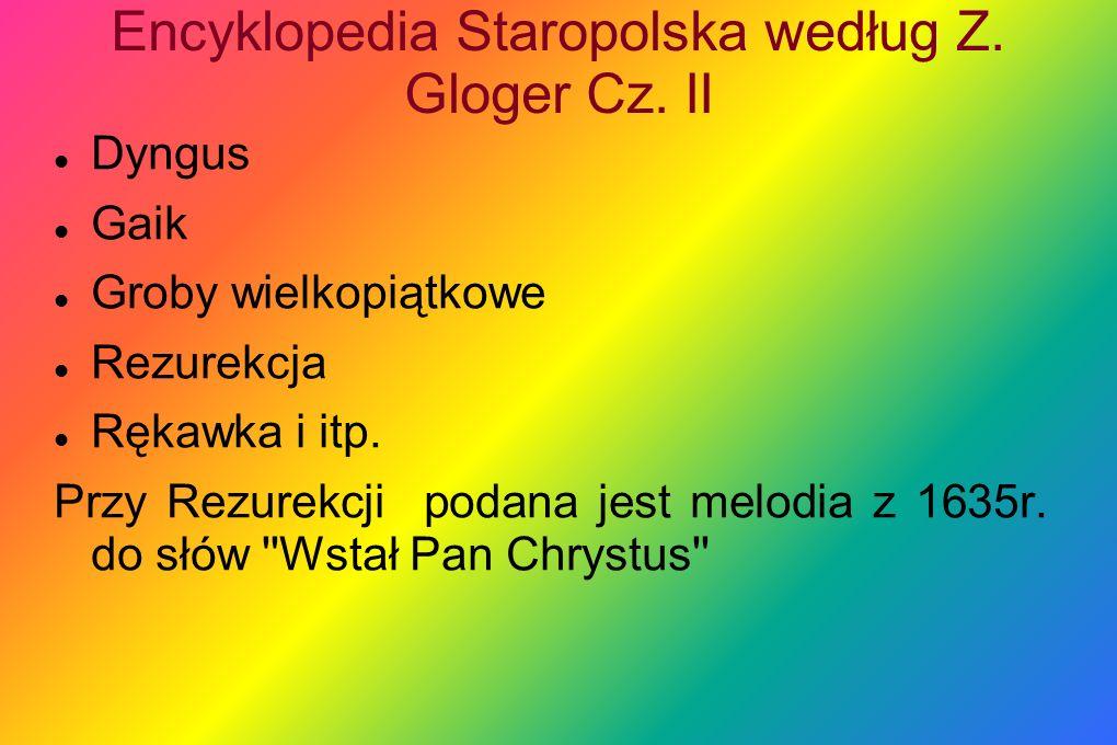 Encyklopedia Staropolska według Z. Gloger Cz. II