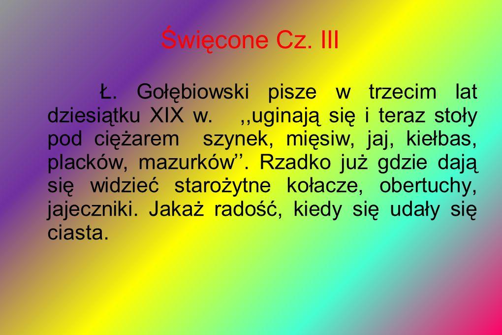 Święcone Cz. III
