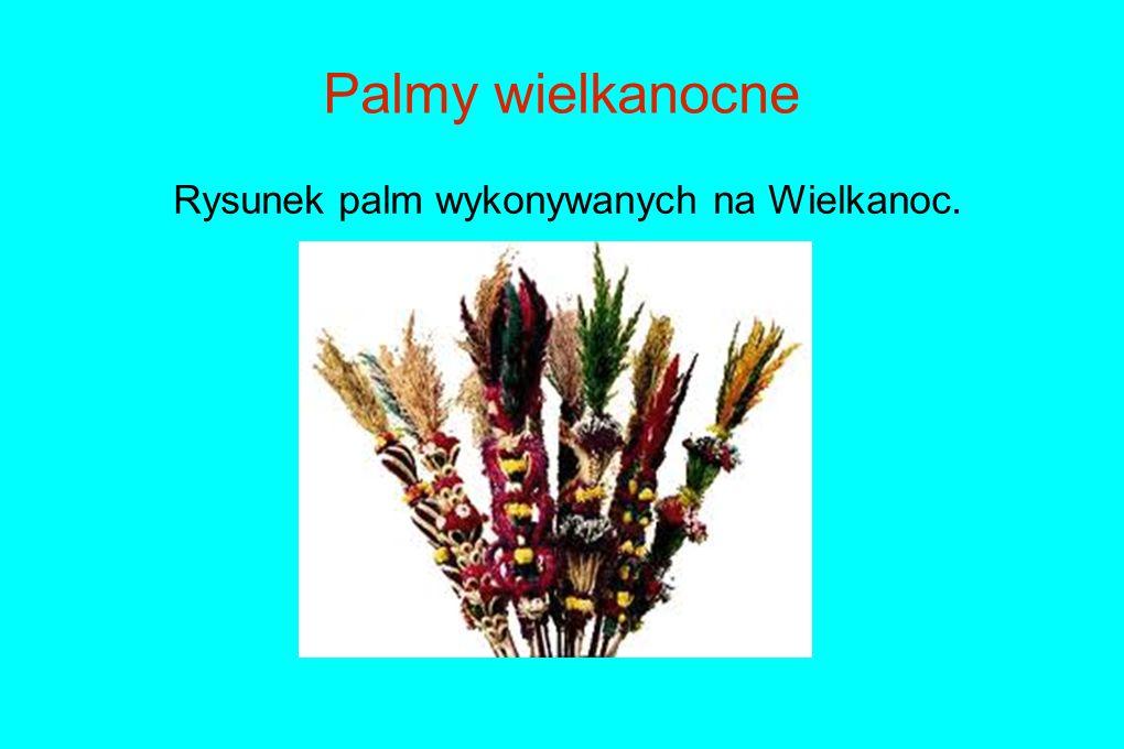Rysunek palm wykonywanych na Wielkanoc.