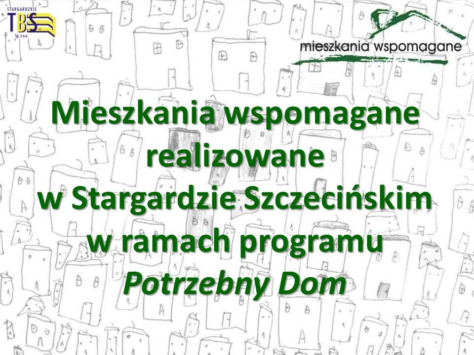 Mieszkania wspomagane realizowane w Stargardzie Szczecińskim