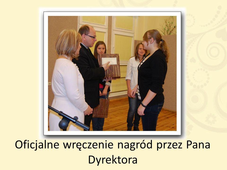 Oficjalne wręczenie nagród przez Pana Dyrektora