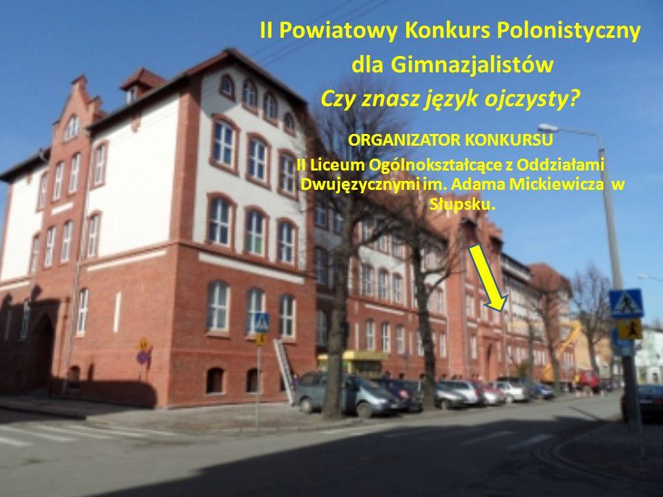 II Powiatowy Konkurs Polonistyczny Czy znasz język ojczysty