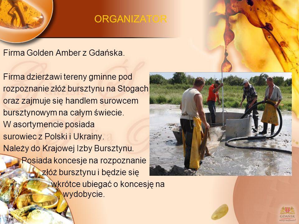 ORGANIZATOR Firma Golden Amber z Gdańska.