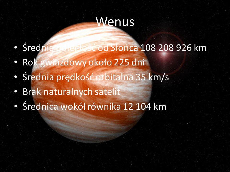 Wenus Średnia odległość od Słońca 108 208 926 km
