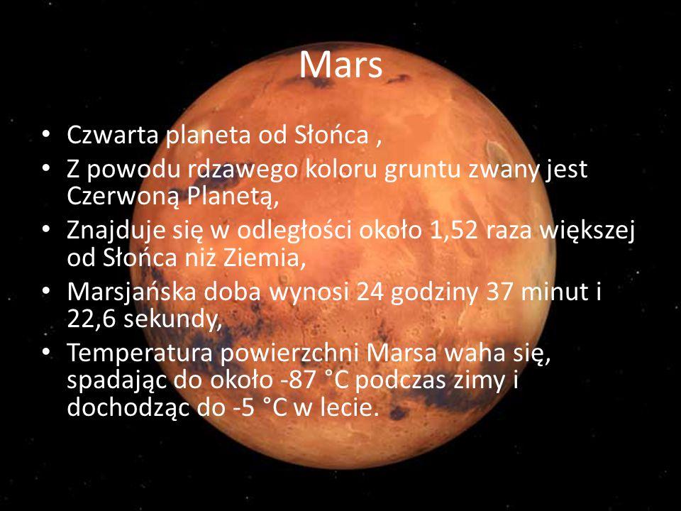 Mars Czwarta planeta od Słońca ,