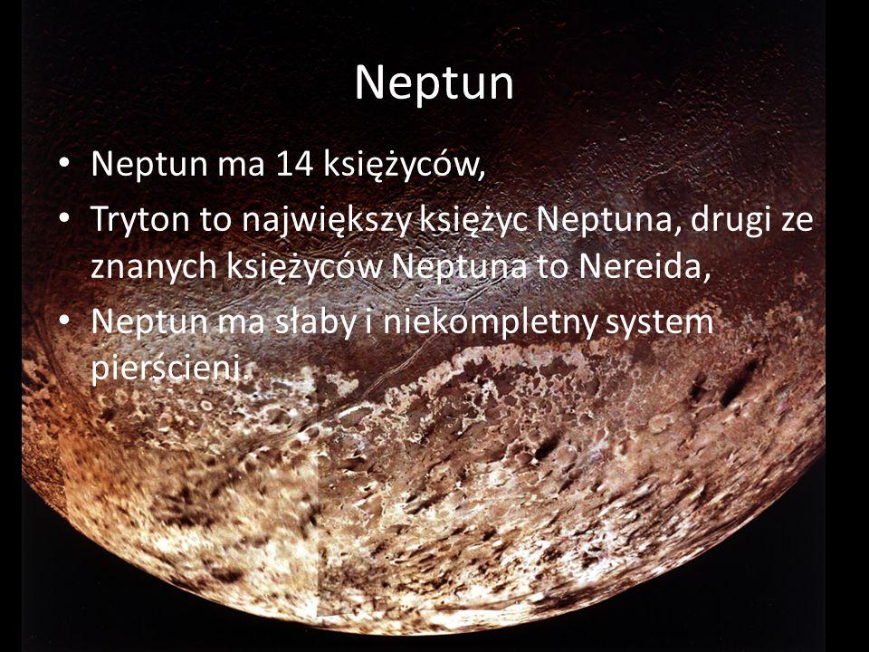 Neptun Neptun ma 14 księżyców,