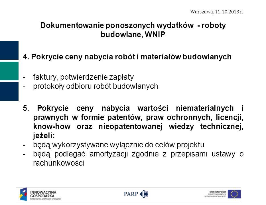 Dokumentowanie ponoszonych wydatków - roboty budowlane, WNIP