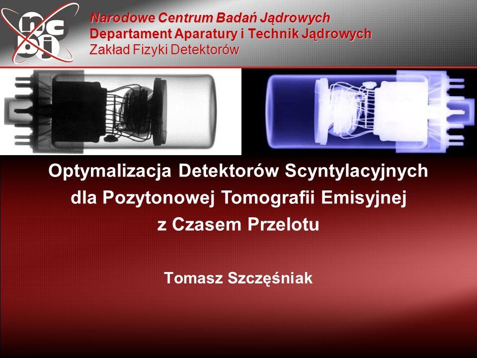 Optymalizacja Detektorów Scyntylacyjnych
