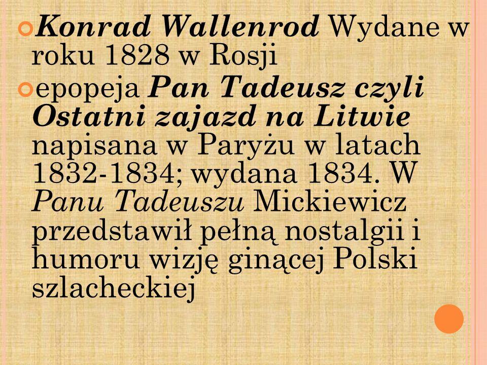 Konrad Wallenrod Wydane w roku 1828 w Rosji