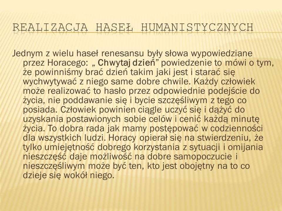 Realizacja haseł humanistycznych