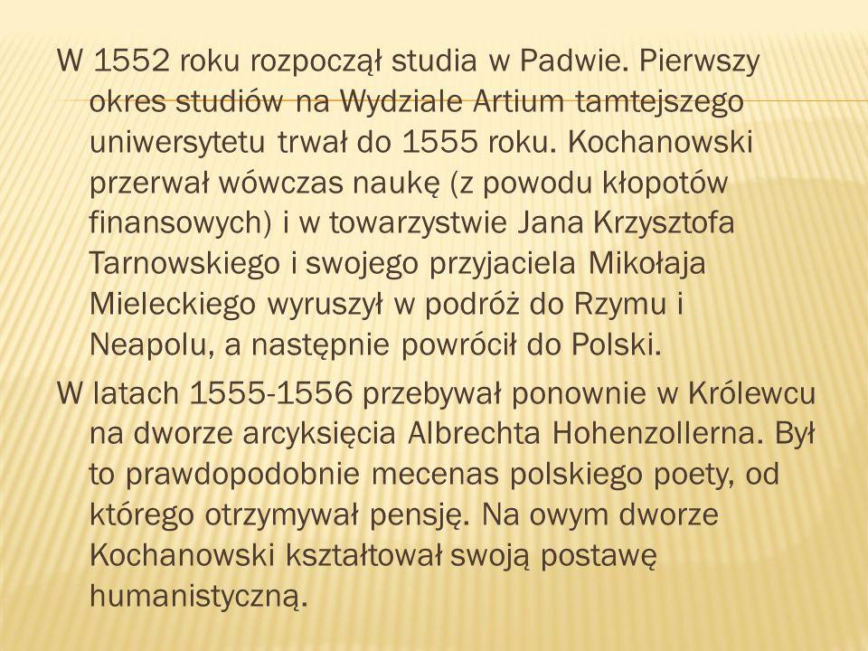 W 1552 roku rozpoczął studia w Padwie