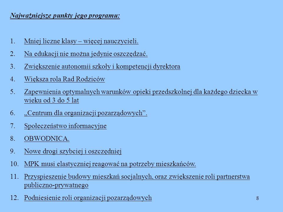 Najważniejsze punkty jego programu: