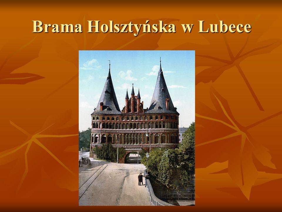 Brama Holsztyńska w Lubece
