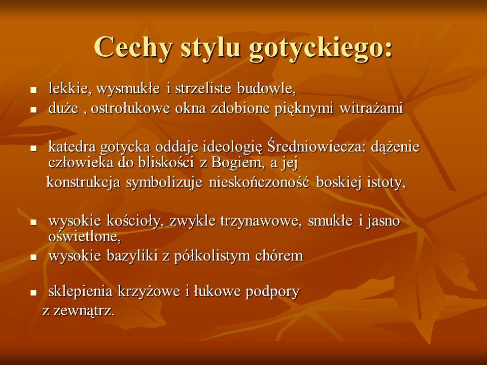 Cechy stylu gotyckiego: