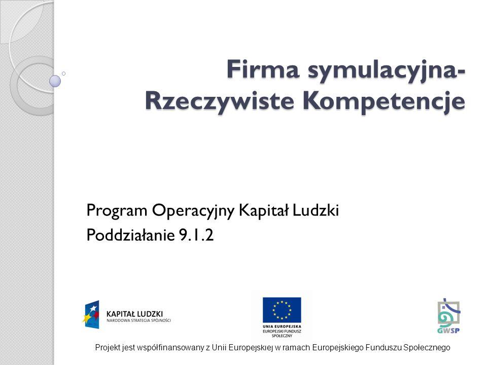 Firma symulacyjna- Rzeczywiste Kompetencje