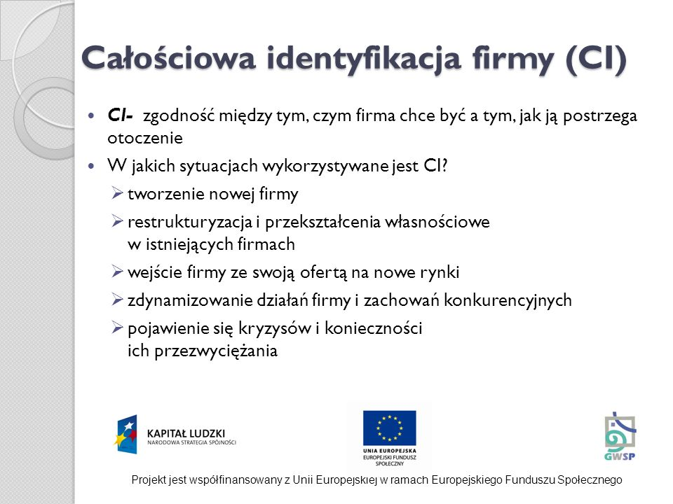 Całościowa identyfikacja firmy (CI)