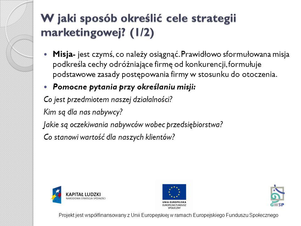 W jaki sposób określić cele strategii marketingowej (1/2)